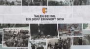 Erinnerungsbuch Wilen bei Wil